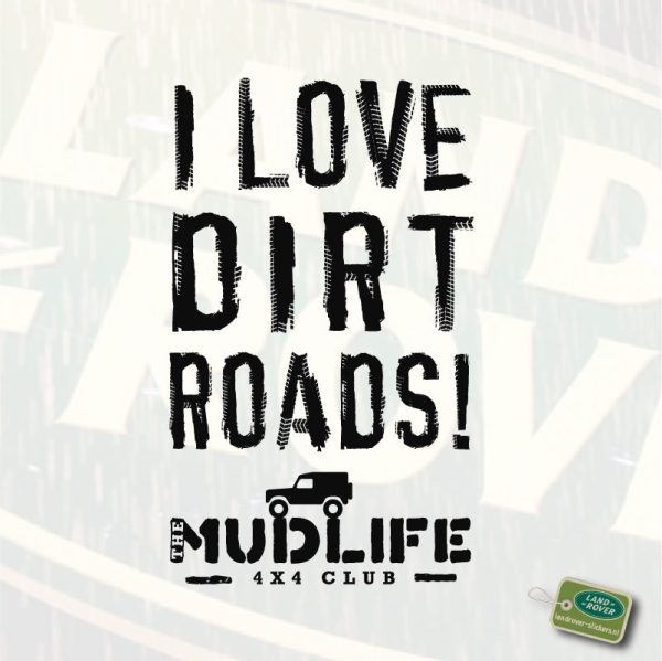 I LOVE DIRT ROADS -> Defender....Stickerset
