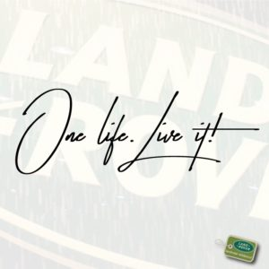 LUXE tekst 'One life. Live it!'